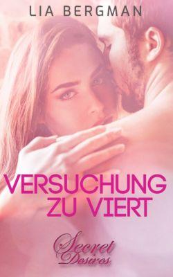 Secret Desires: Versuchung zu viert (Erotik), Lia Bergman