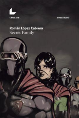 Secret Family, Román López Cabrera