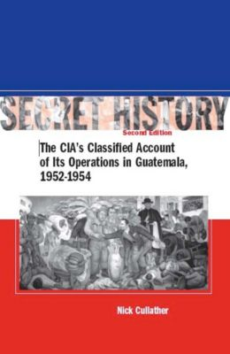 Secret History, Second Edition, Nick Cullather