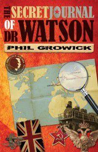 Secret Journal of Dr Watson, Phil Growick