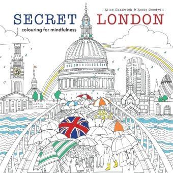 Secret London, Alice Chadwick, Rosie Goodwin