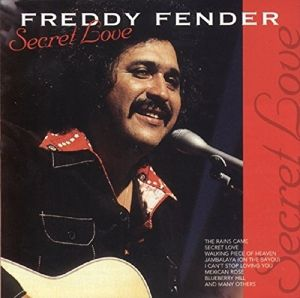 Secret Love, Freddy Fender