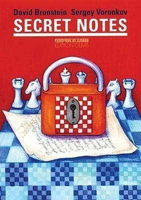 Secret Notes, David Bronstein, Sergey Voronkov