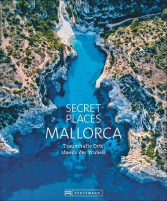 Secret Places Mallorca - Lothar Schmidt |