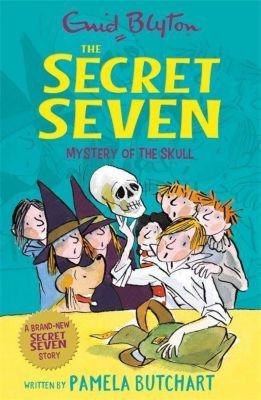 Secret Seven: Mystery of the Skull, Enid Blyton, Pamela Butchart