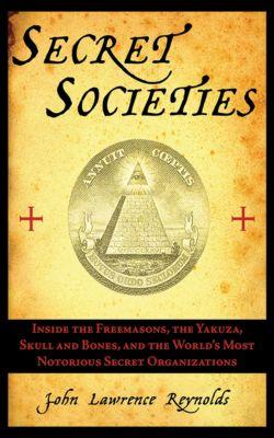 Secret Societies, John Lawrence Reynolds