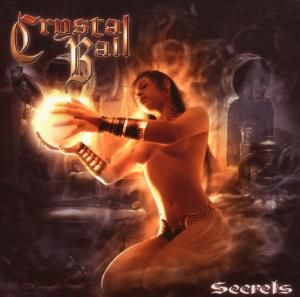 Secrets, Crystal Ball