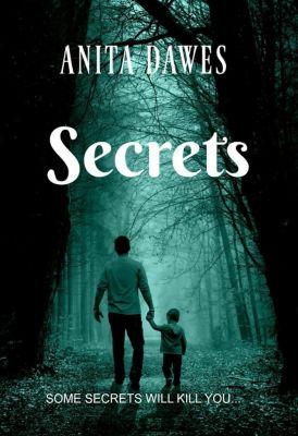 Secrets, anita dawes