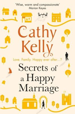 Secrets of a Happy Marriage, Cathy Kelly