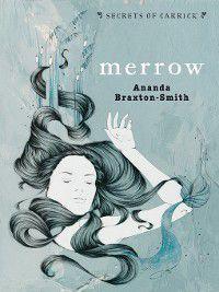 Secrets of Carrick: Merrow, Ananda Braxton-Smith