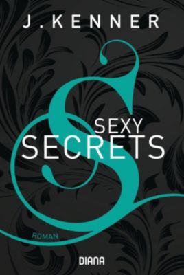 Secrets: Sexy Secrets (Secrets 2), J. Kenner