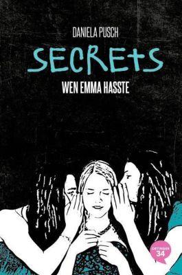 Secrets - Wen Emma hasste, Daniela Pusch