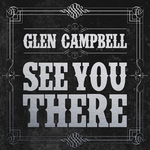 See You There, Glen Campbell