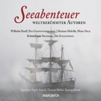 Seeabenteuer weltberühmter Autoren(Hörbuch-Download)