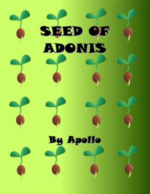 Seed of Adonis, Apollo