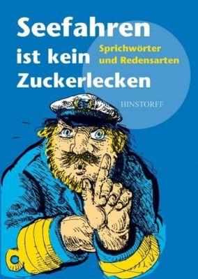 Seefahren ist kein Zuckerlecken, Werner Richey