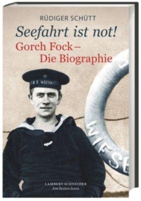 'Seefahrt ist not!' - Rüdiger Schütt |