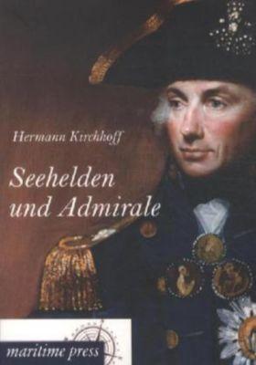 Seehelden und Admirale, Hermann Kirchhoff