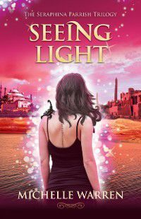 Seeing Light, Michelle Warren