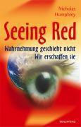 Seeing Red, Nicholas Humphrey