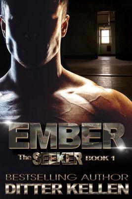 Seeker: Ember (Seeker, #1), Ditter Kellen