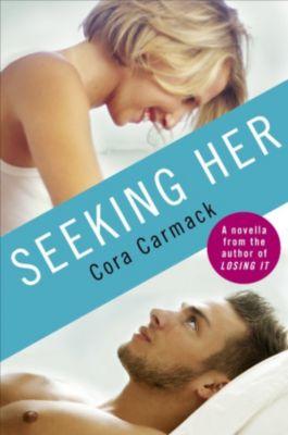 Seeking Her, Cora Carmack