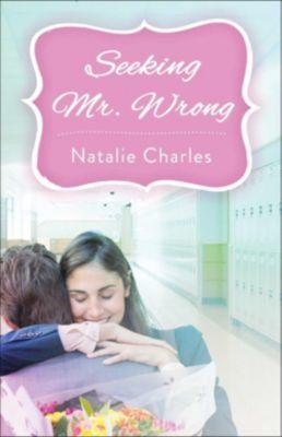 Seeking Mr. Wrong, Natalie Charles