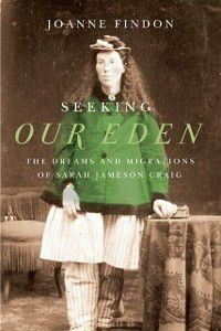 Seeking Our Eden, Joanne Findon