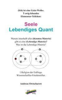 Seele - Lebendiges Quant, Andreas Owtscharow