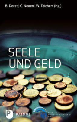 Seele und Geld - Brigitte (Hrsg) Dorst |