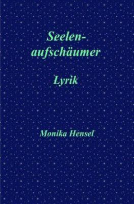 Seelenaufschäumer - Monika Hensel pdf epub