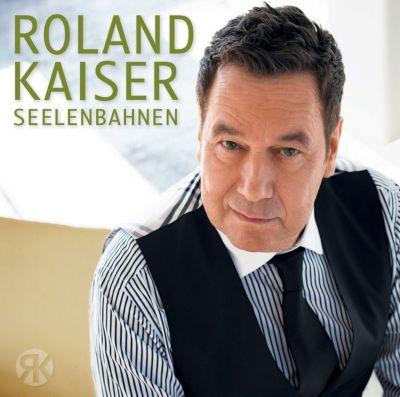 Seelenbahnen, Roland Kaiser