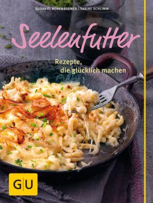 Seelenfutter, Susanne Bodensteiner, Sabine Schlimm