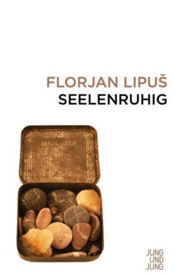 Seelenruhig - Florjan Lipus pdf epub