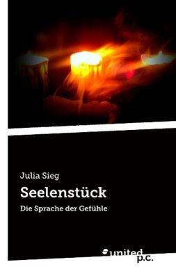 Seelenstück - Julia Sieg |