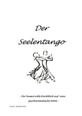 Seelentango, Gabriele Farke