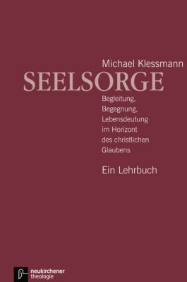 Seelsorge, Michael Klessmann