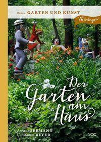 Seemann, A: Garten am Haus - Garten und Kunst