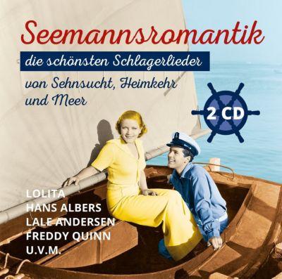 Seemannsromantik - die schönsten Schlagerlieder von Sehnsucht, Heimkehr und Meer