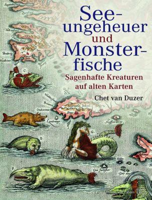 Seeungeheuer und Monsterfische, Chet van Duzer