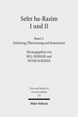 Sefer ha-Razim I und II - Das Buch der Geheimnisse I und II