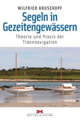 Segeln in Gezeitengewässern, Wilfried Krusekopf