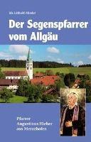 Segenspfarrer vom Allgäu, Ida Lüthold-Minder