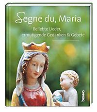 Segne du, Maria, m. 1 Audio-CD - Produktdetailbild 1