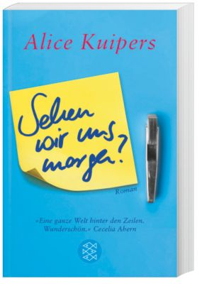 Sehen wir uns morgen?, Alice Kuipers