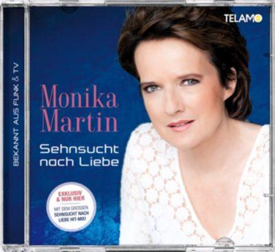 Sehnsucht nach Liebe (Exklusive Edition inkl. Hit-Mix), Monika Martin