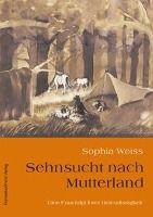 Sehnsucht nach Mutterland - Sophia Weiss pdf epub