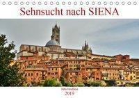 Sehnsucht nach SIENA (Tischkalender 2019 DIN A5 quer), Jutta Heußlein