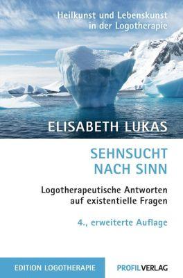 Sehnsucht nach Sinn, Elisabeth Lukas