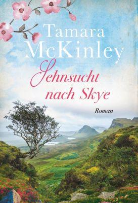 Sehnsucht nach Skye, Tamara McKinley